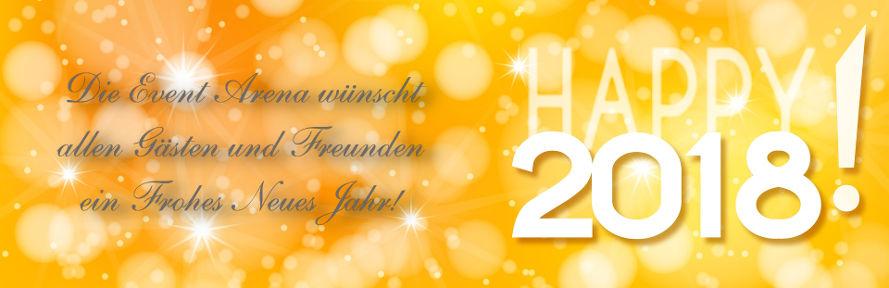 Frohes neues Jahr 2018 wünscht die Event Arena, Remscheid!